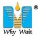 WHY WAIT MACHINERY CO., LTD.