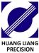 HUANG LIANG PRECISION ENTERPRISE CO., LTD.